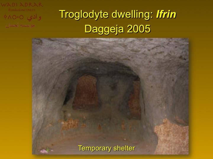 Insediamenti trogloditi (foto gentilmente concesse da Wadi Adrar Fondazione O.N.L.U.S.)